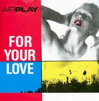 Cover Airplay [DE] - For Your Love